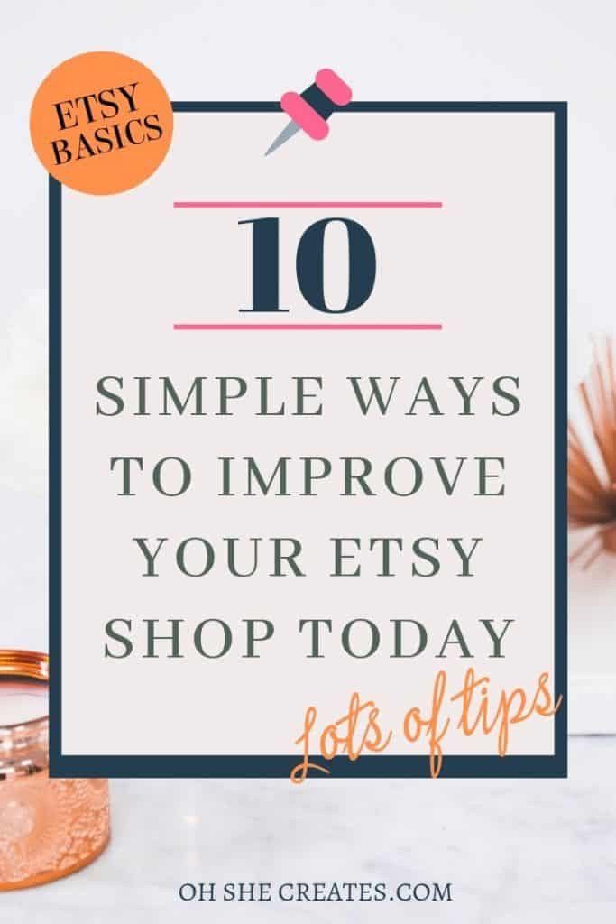 10 simple ways to improve your etsy shop today