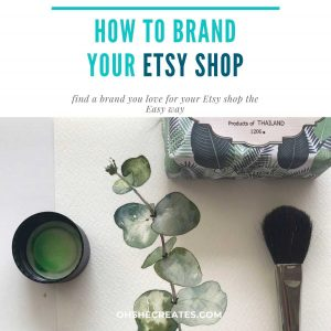 Text How to brand your Etsy shop with image of paintbrush and leave art