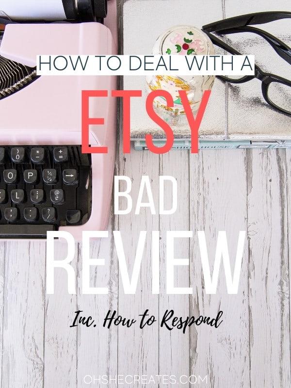 etsy and bad reviews