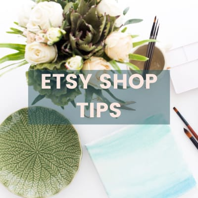 IMAGE OF DESK WITH PLANTS WITH TEXT ETSY SHOP TIPS