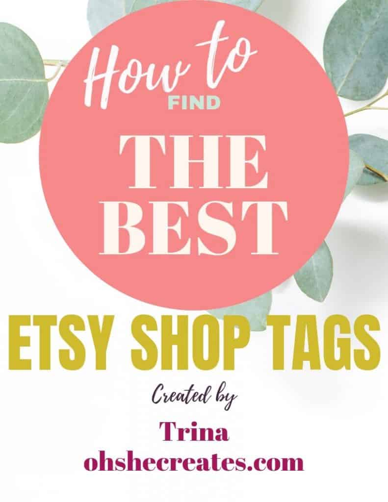 How to find best shop tags on Etsy