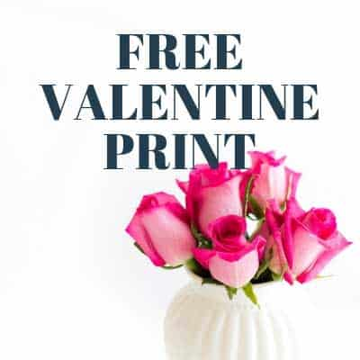 Image with roses and Free valentine print