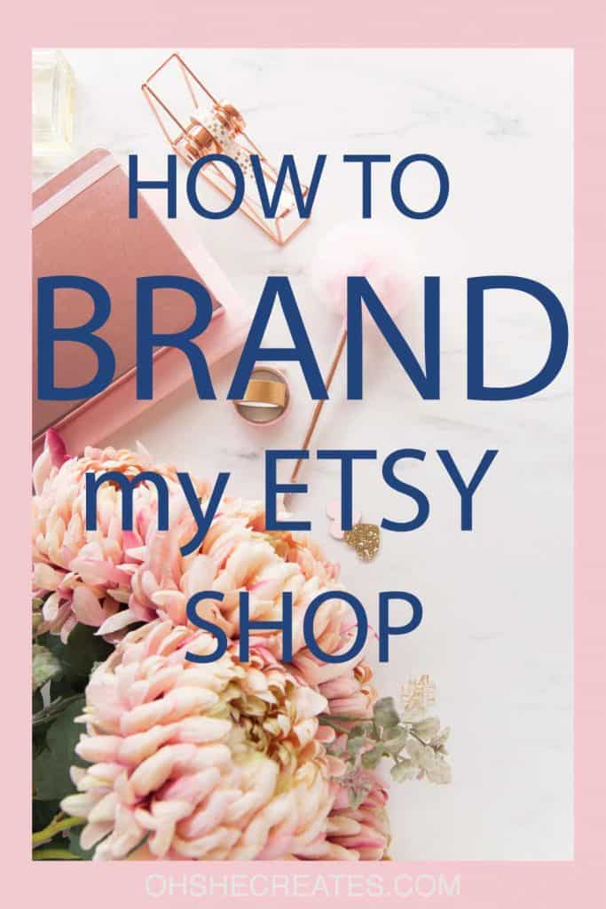 How to brand my Etsy shop text with floral background
