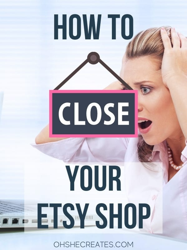 how to close Etsy shop