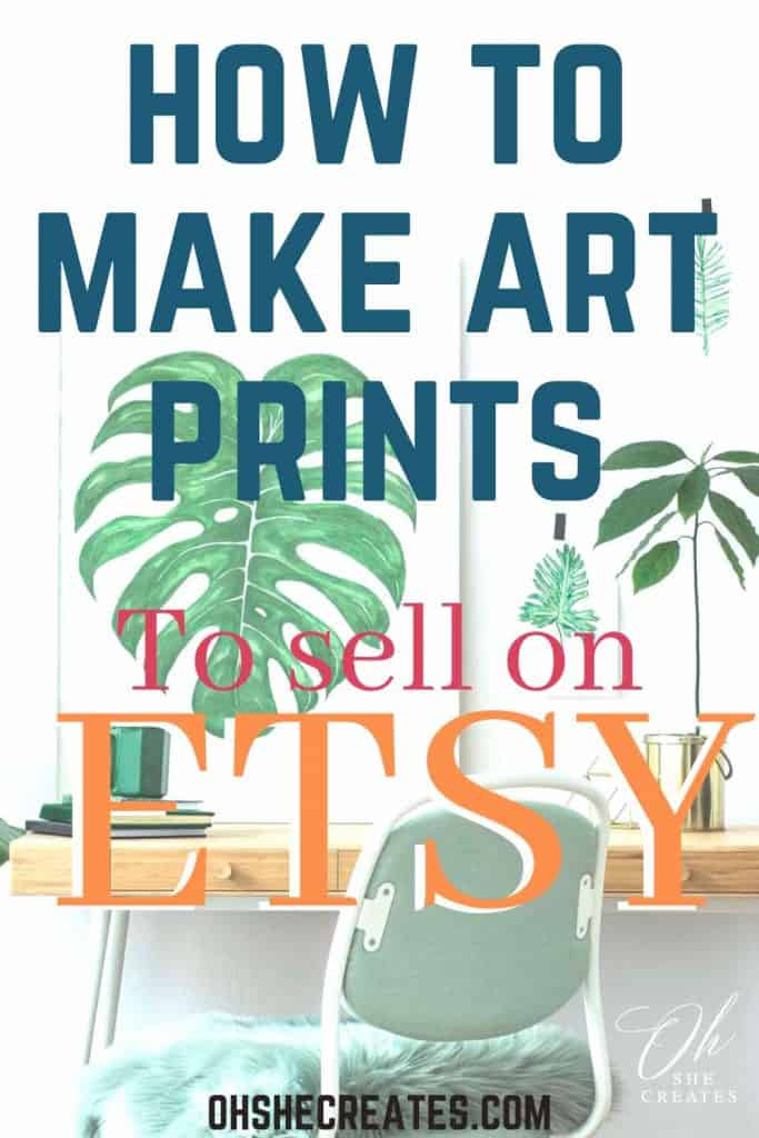 image with text how to make art prints for etsy
