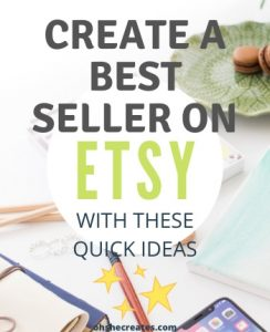 How to create a best seller on Etsy with desk image