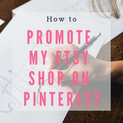 promote my etsy shop on pinterst
