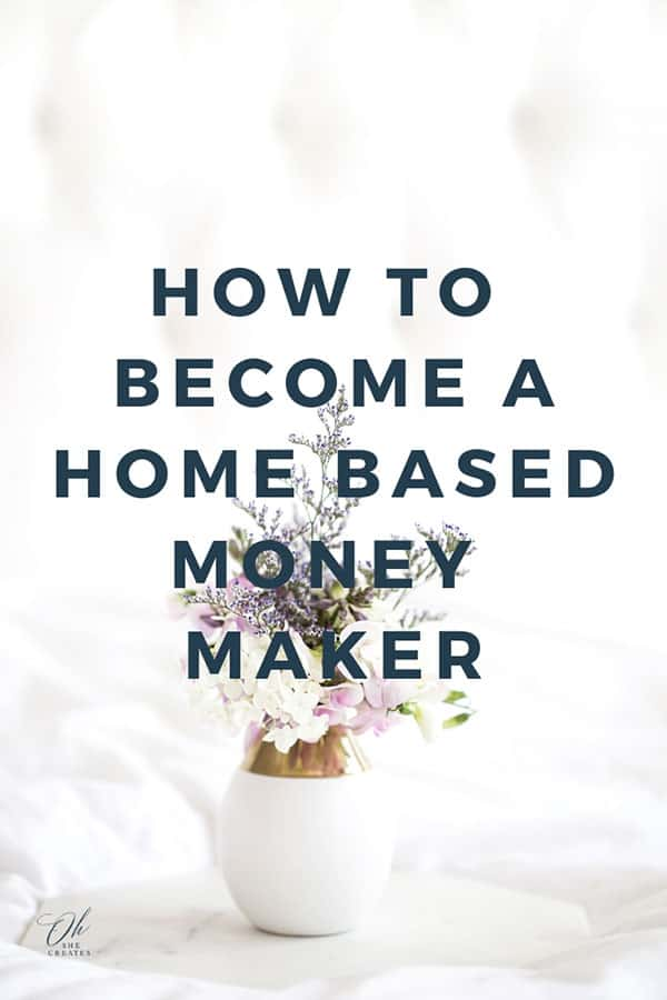 how to become a home based money maker
