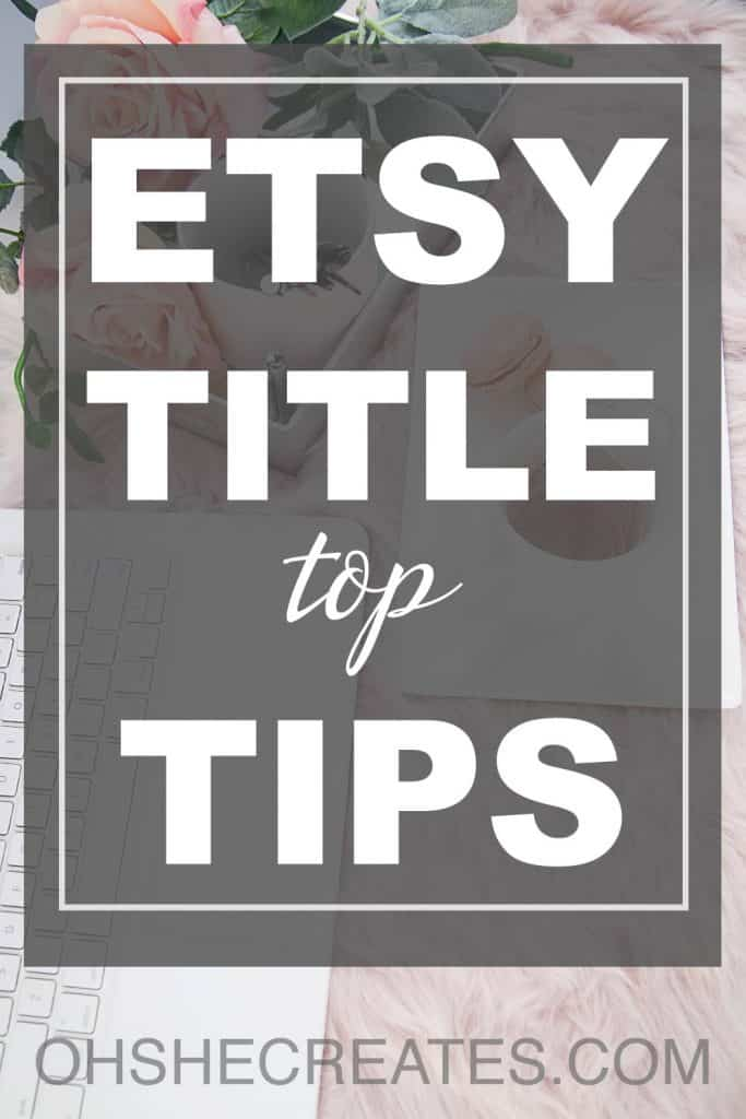 Etsy title top tips text with overlay