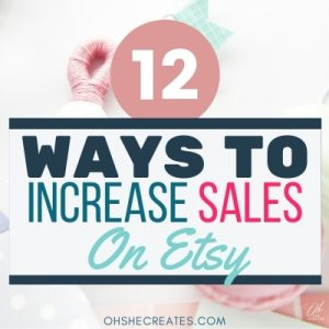 IMAGE WITH TEXT WAYS TO INCREASE SALES ON ETSY