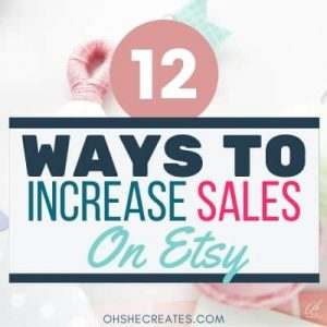 12 Ways to increase your sales on Etsy