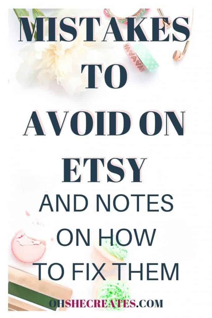 Image with text Mistakes to avoid on Etsy with notes on how to fix them. With a light desktop background.