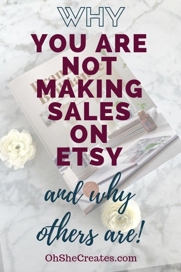 Why you are not making sales and failing at Etsy