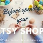 What to do before you open an Etsy shop