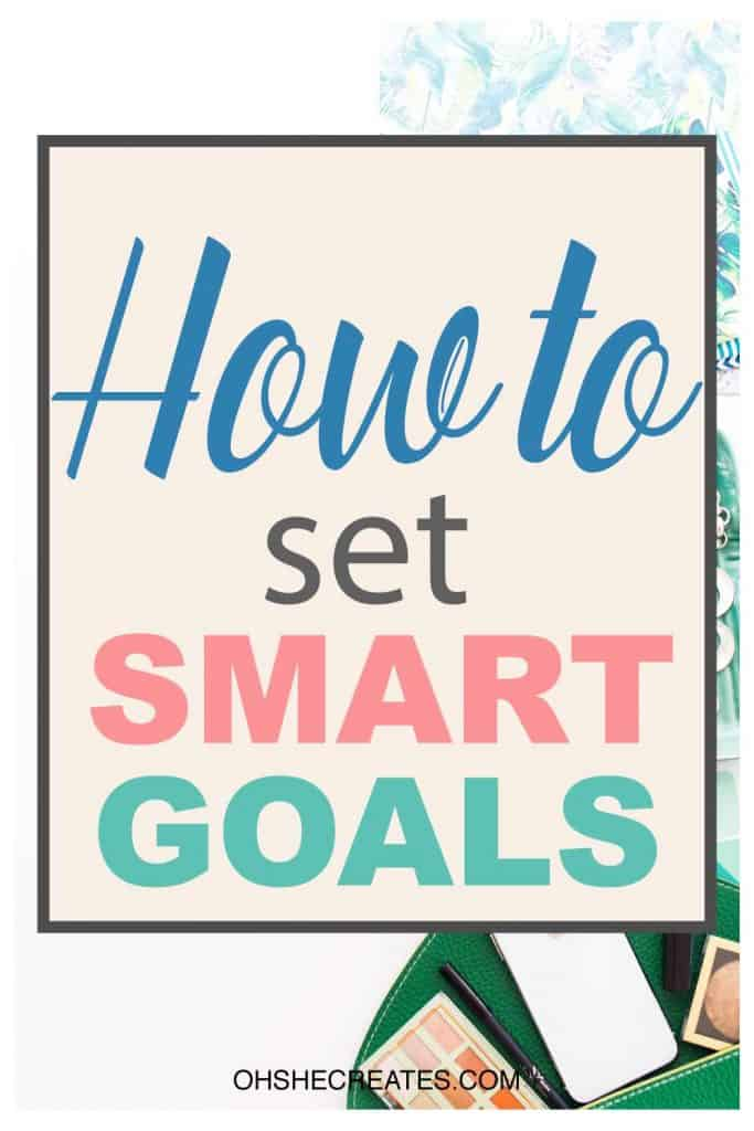 How to set smart goals text with a desk background