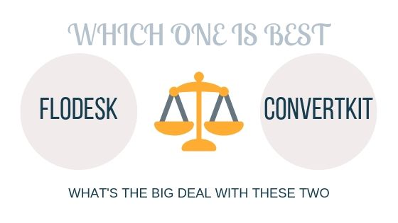 which one is better, flodesk or convertkit