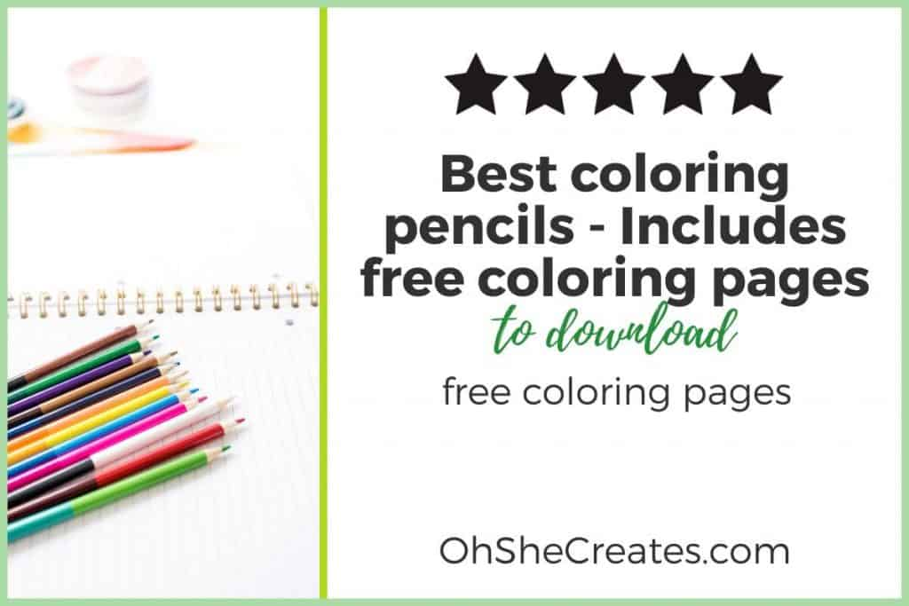 Image of coloring pencils with the text Best coloring pencils in text