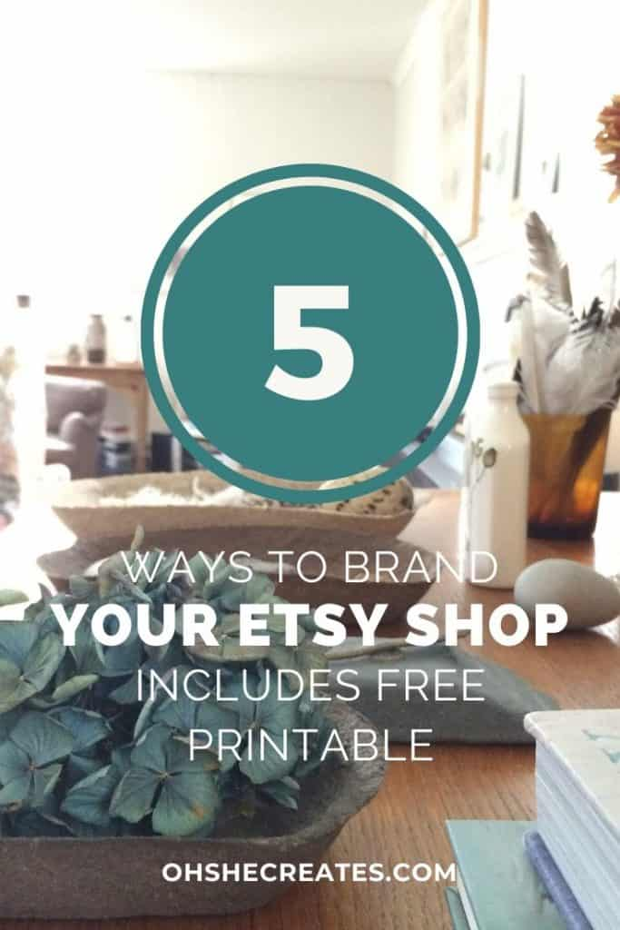 image with text - ways to brand your etsy shop