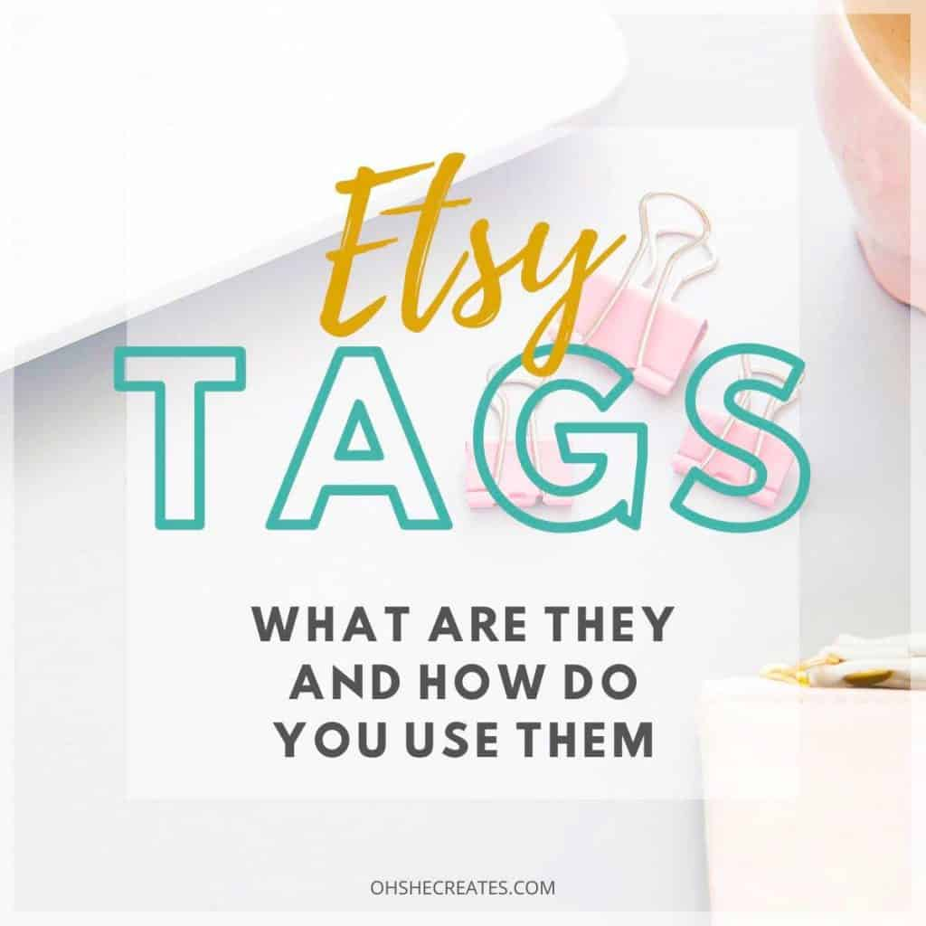 Etsy tags - what are they with desk image