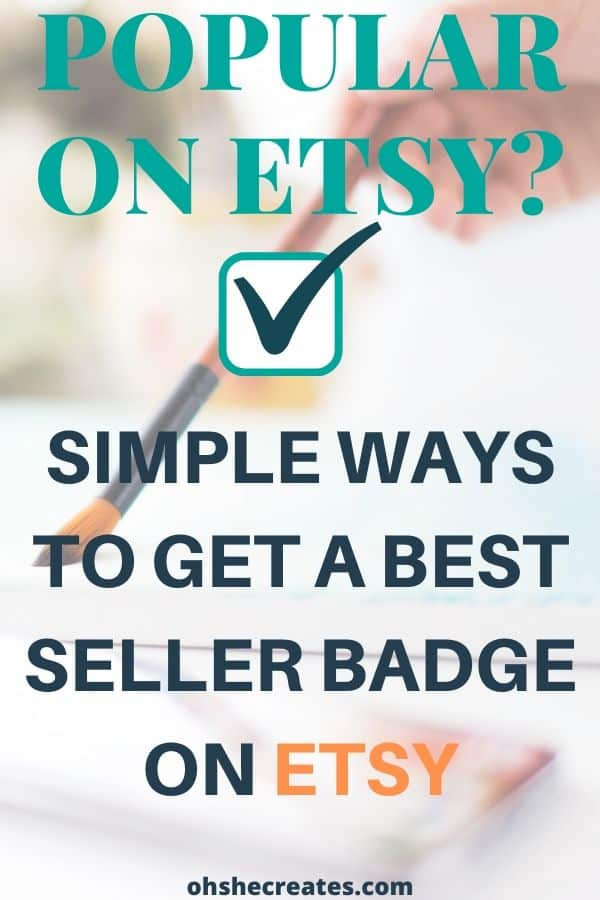 Simple ways to get a bestseller badge on etsy
