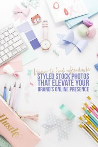 Affordable styled stock photos for blogging and pinterest