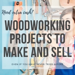 The complete guide to Woodworking projects that sell